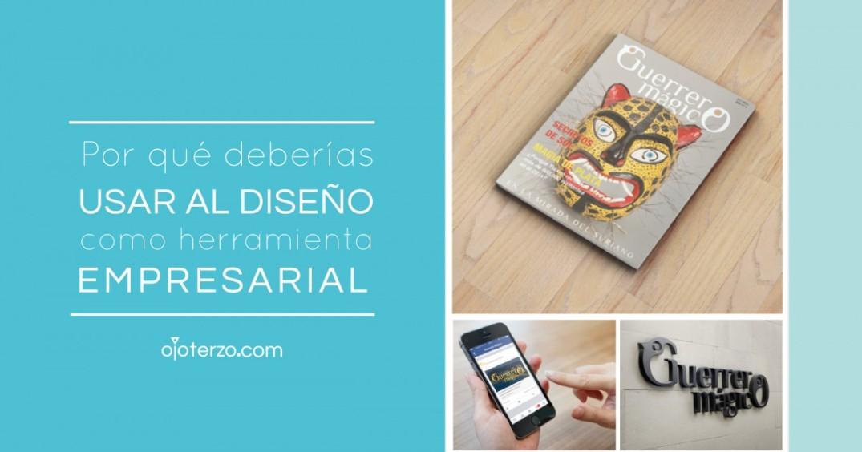Por-que-deberias-usar- al-diseño-como-herramienta-empresarial-ojoterzo-02-02
