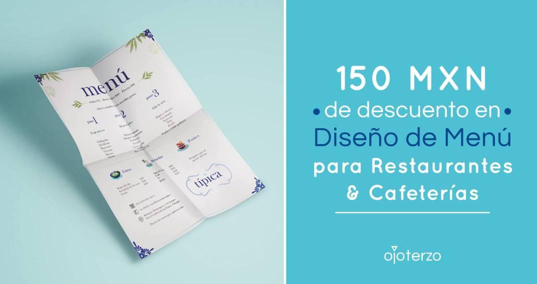 estudio-de-diseno-para-emprendedores-pymes-negocios-empresas-restaurantes-cafeterias-promocion-descuento-150-pesos-mexicanos-en-disenar-menus-ojo-terzo